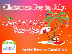 Christmas Eve in July @ Canal Street