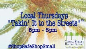 Local Thursdays @ Canal Street Historic District